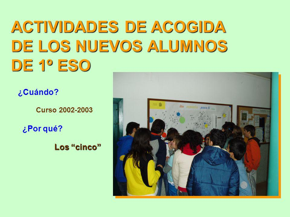 ACTIVIDADES DE ACOGIDA DE LOS NUEVOS ALUMNOS DE 1º ESO