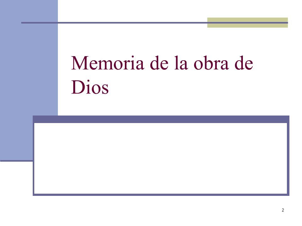 Memoria de la obra de Dios