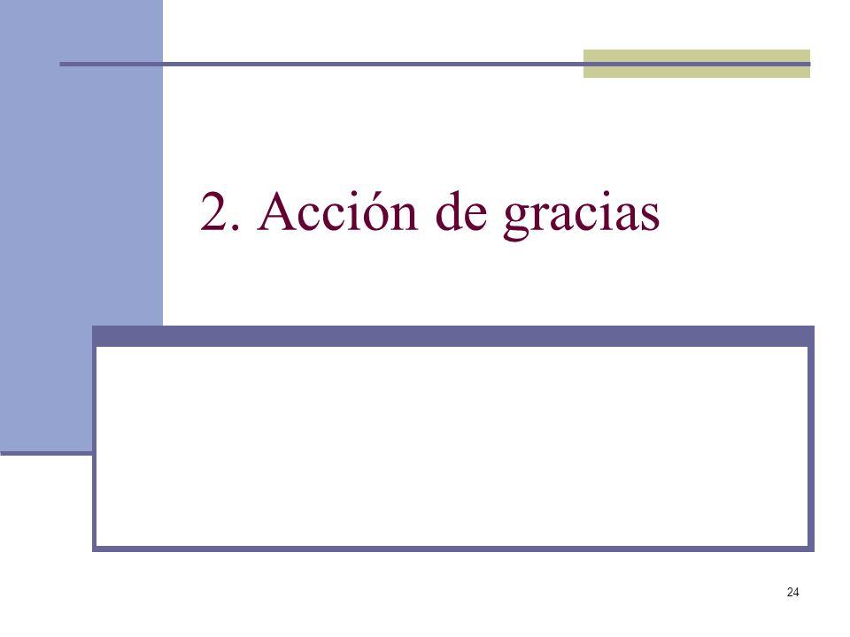 2. Acción de gracias
