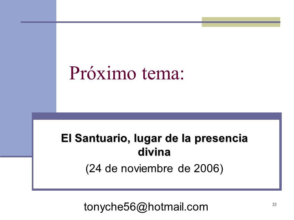 El Santuario, lugar de la presencia divina (24 de noviembre de 2006)