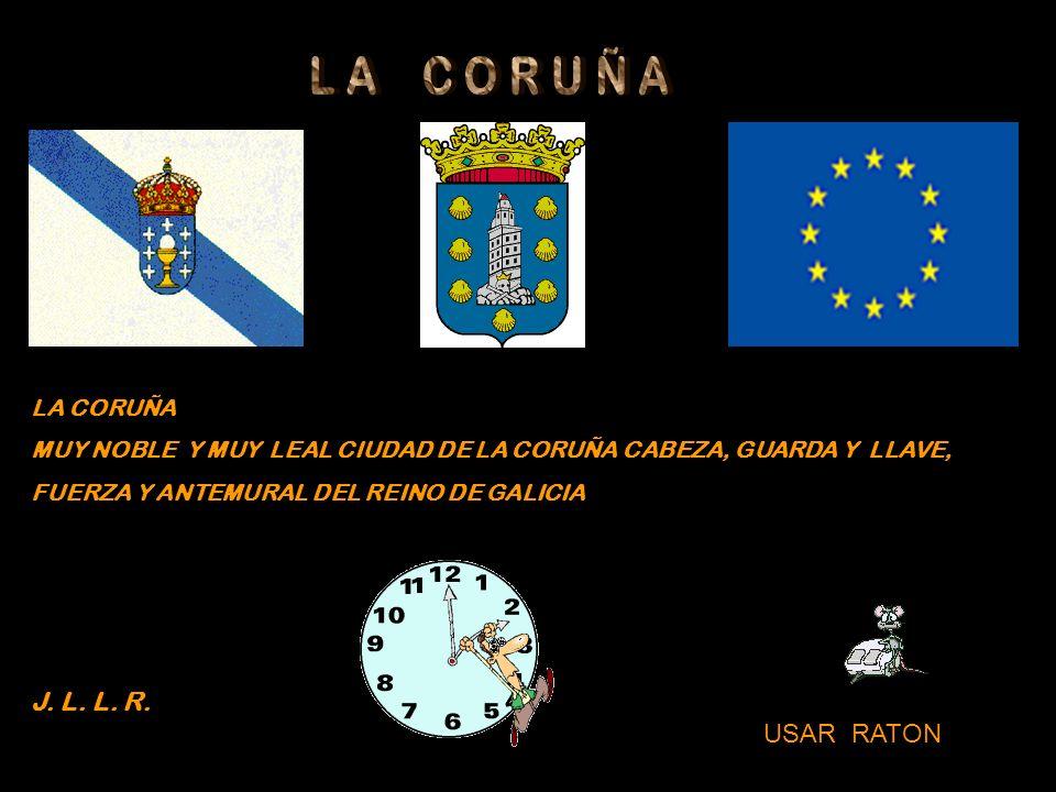 L A C O R U Ñ A J. L. L. R. USAR RATON LA CORUÑA