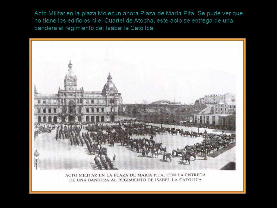 Acto Militar en la plaza Molezun ahora Plaza de María Pita