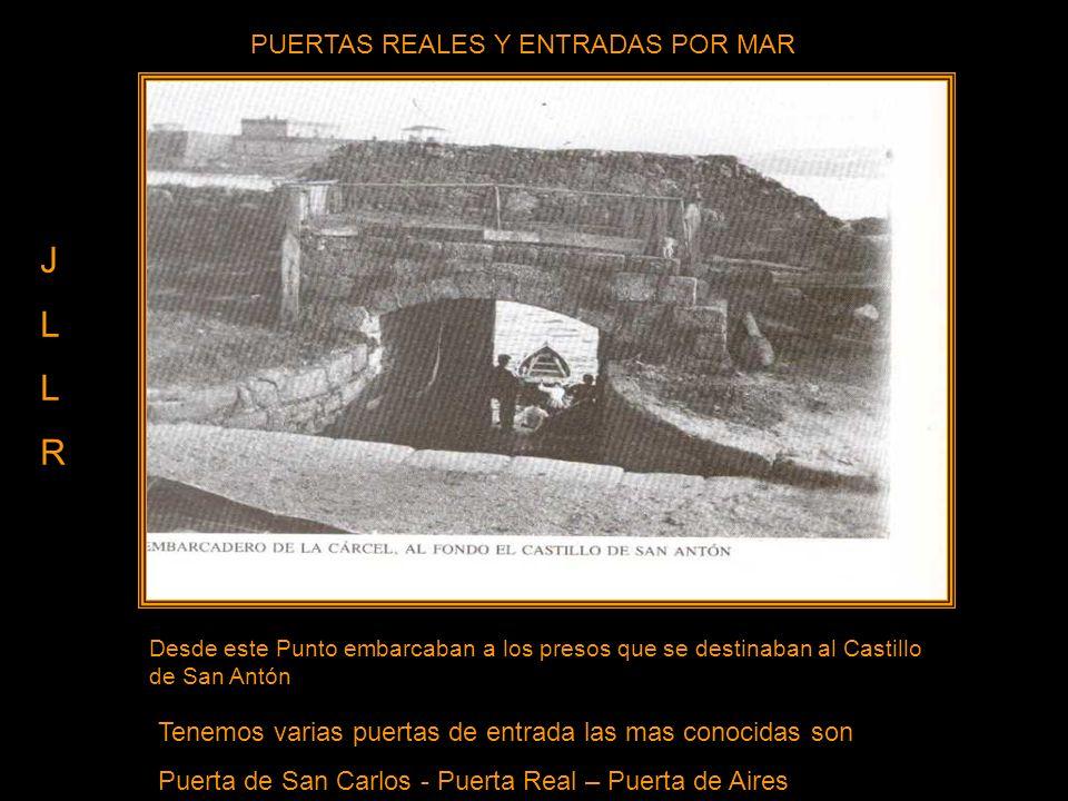 J L R PUERTAS REALES Y ENTRADAS POR MAR