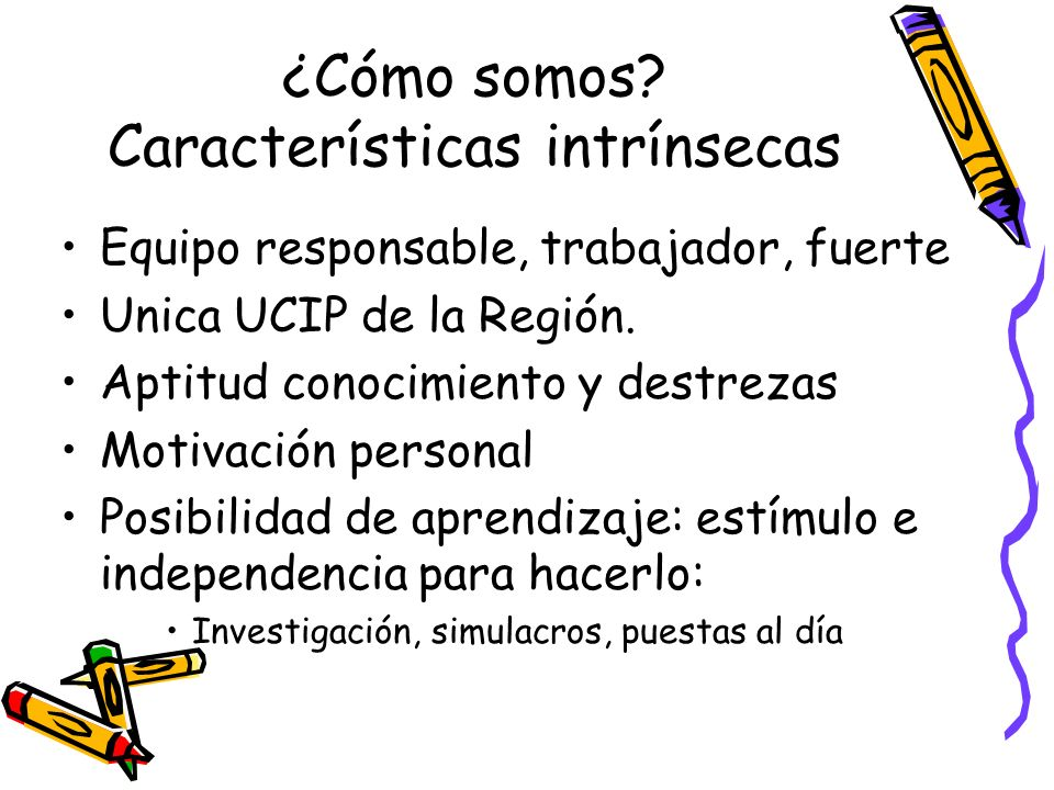 ¿Cómo somos Características intrínsecas