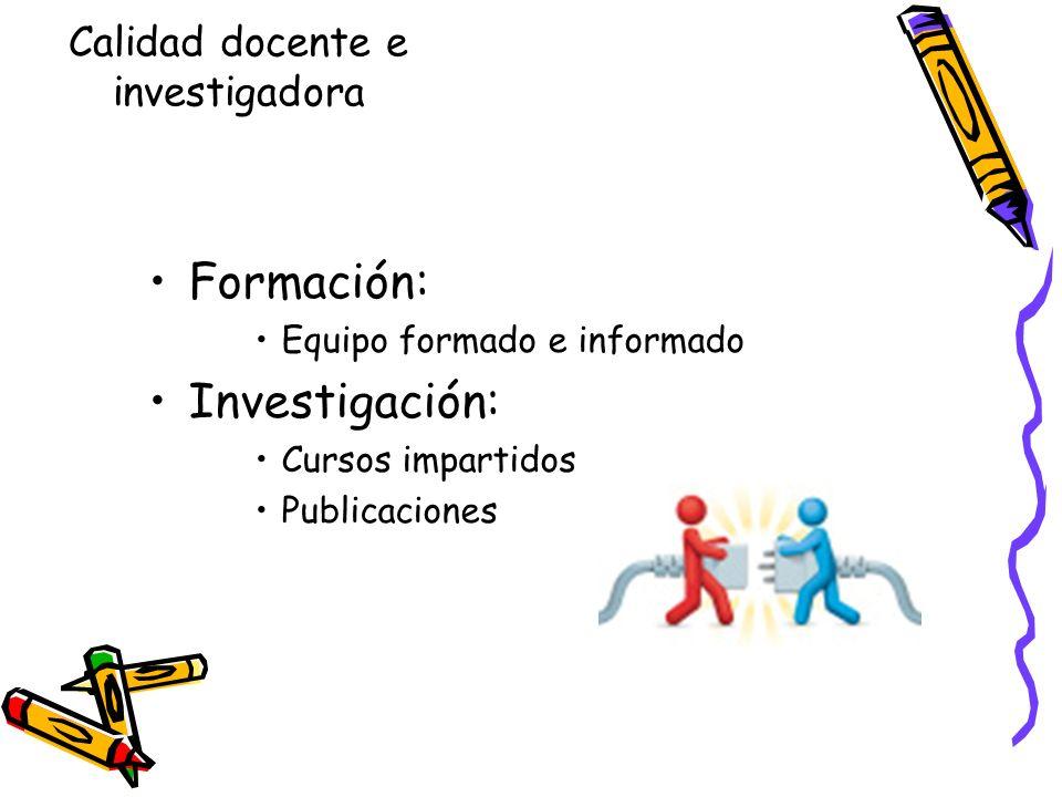 Calidad docente e investigadora