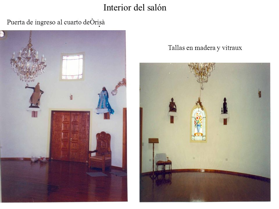 Puerta de ingreso al cuarto deÒrisà