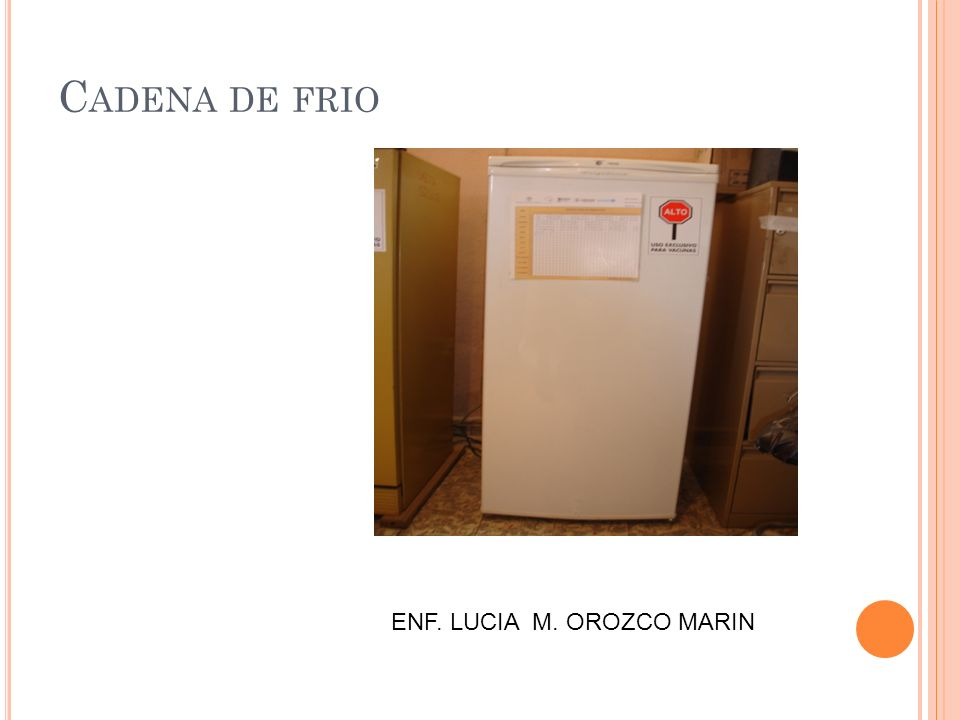 Cadena de frio ENF. LUCIA M. OROZCO MARIN