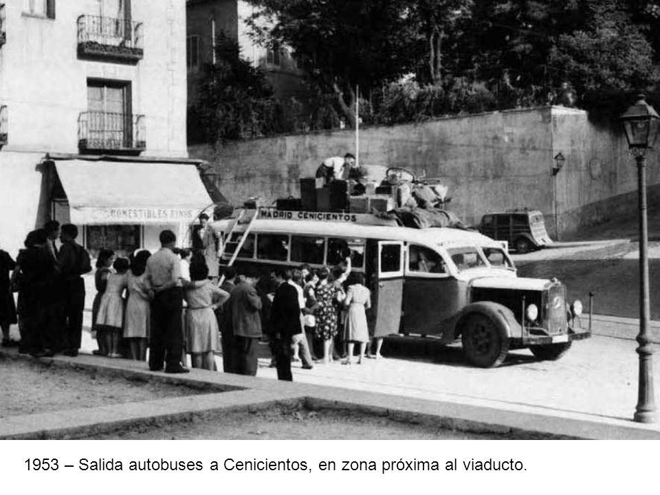 1953 – Salida autobuses a Cenicientos, en zona próxima al viaducto.