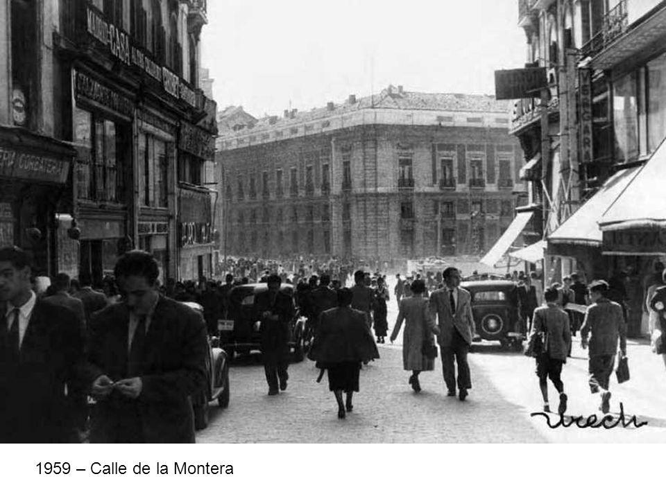 1959 – Calle de la Montera