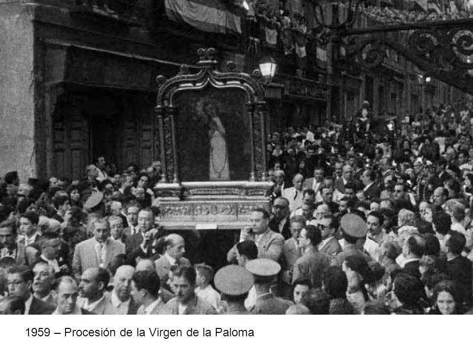 1959 – Procesión de la Virgen de la Paloma