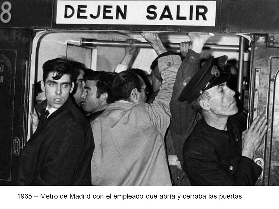1965 – Metro de Madrid con el empleado que abría y cerraba las puertas
