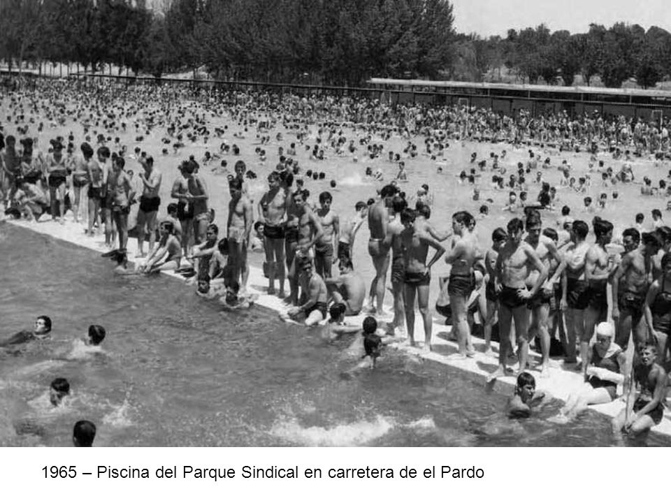 1965 – Piscina del Parque Sindical en carretera de el Pardo