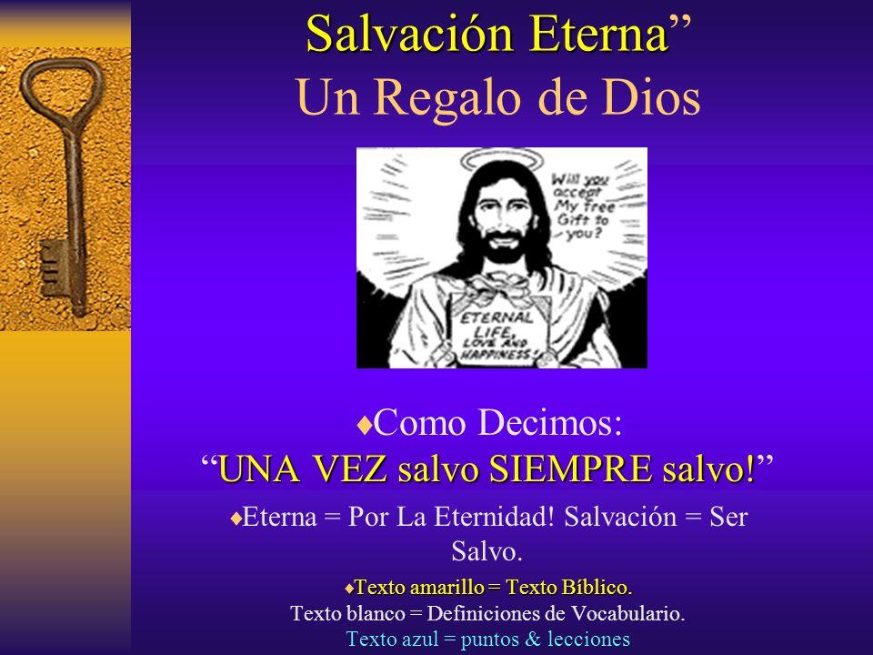 Salvación Eterna Un Regalo de Dios