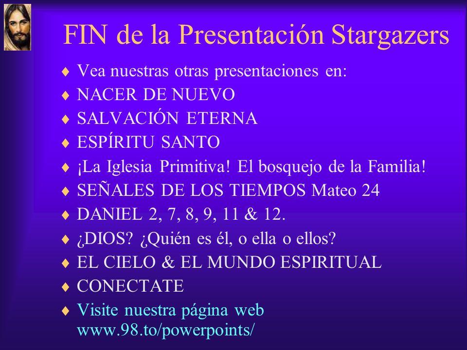 FIN de la Presentación Stargazers