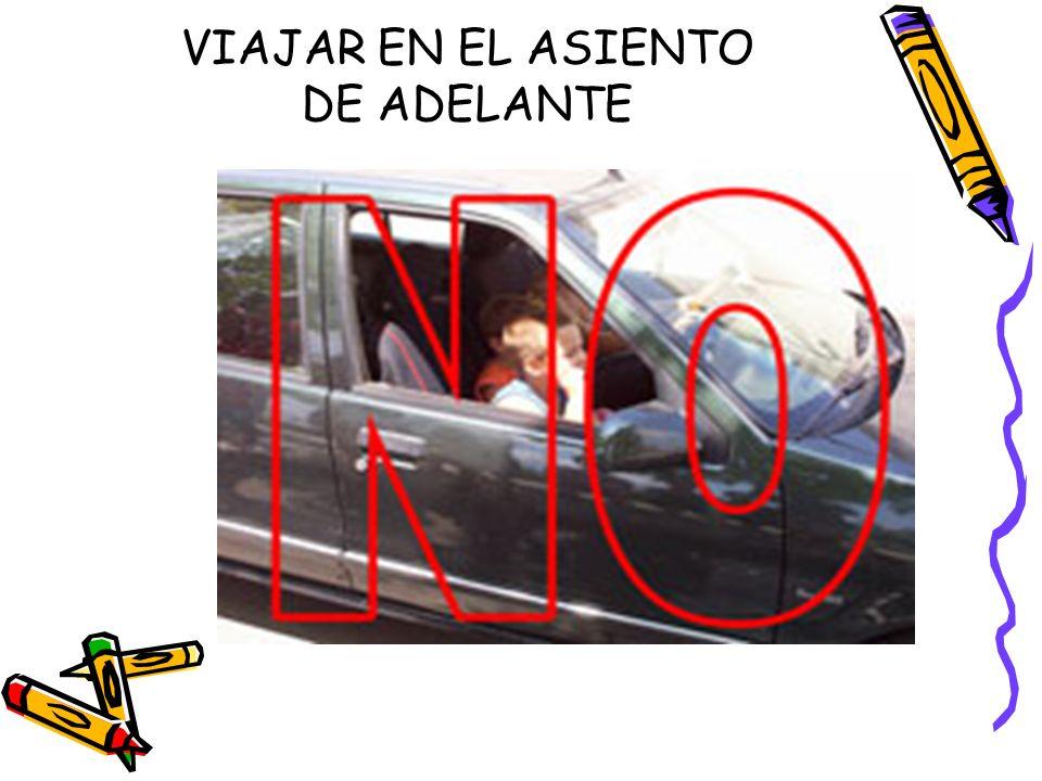 VIAJAR EN EL ASIENTO DE ADELANTE