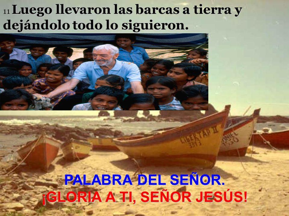¡GLORIA A TI, SEÑOR JESÚS!