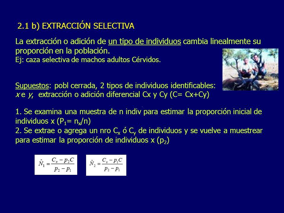 2.1 b) EXTRACCIÓN SELECTIVA