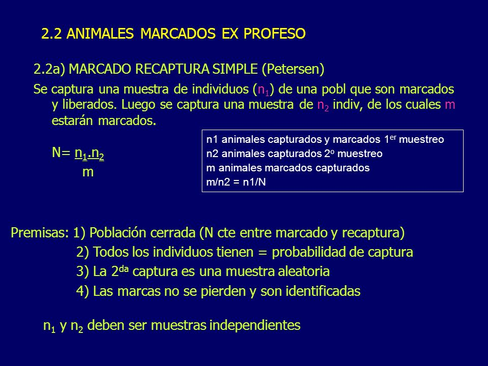 2.2 ANIMALES MARCADOS EX PROFESO