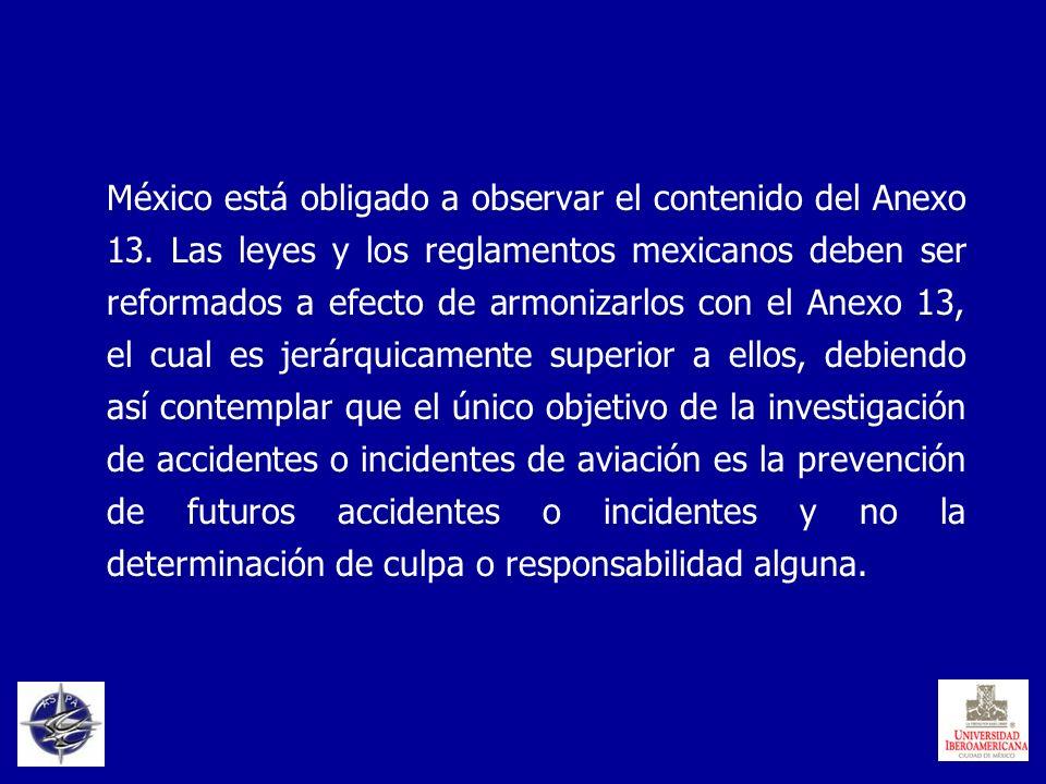 México está obligado a observar el contenido del Anexo 13