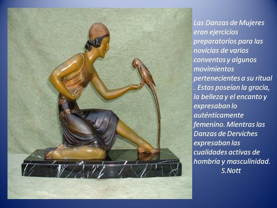 Las Danzas de Mujeres eran ejercicios preparatorios para las novicias de varios conventos y algunos movimientos pertenecientes a su ritual .