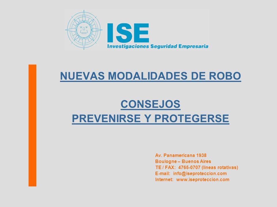 NUEVAS MODALIDADES DE ROBO PREVENIRSE Y PROTEGERSE