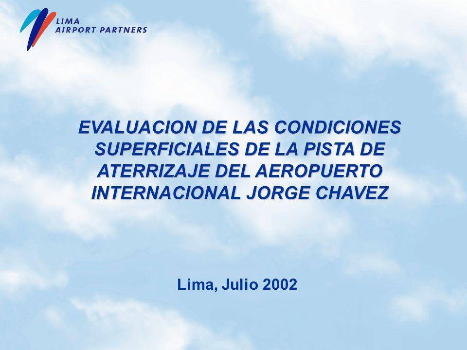 EVALUACION DE LAS CONDICIONES SUPERFICIALES DE LA PISTA DE ATERRIZAJE DEL AEROPUERTO INTERNACIONAL JORGE CHAVEZ
