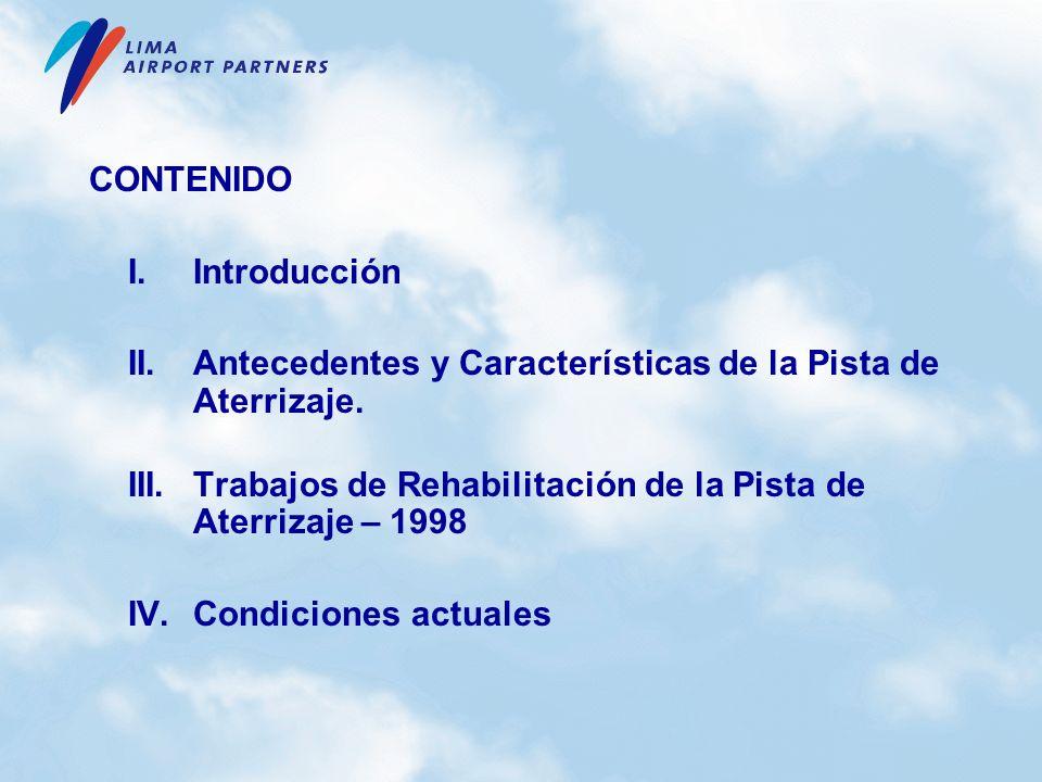 CONTENIDO I. Introducción. II. Antecedentes y Características de la Pista de Aterrizaje.