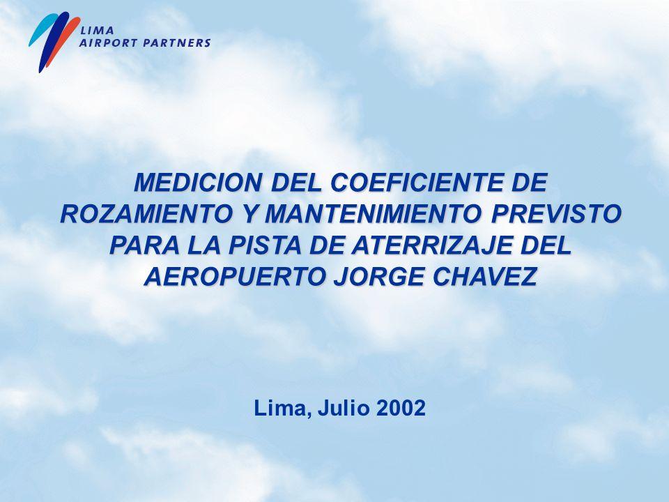 MEDICION DEL COEFICIENTE DE ROZAMIENTO Y MANTENIMIENTO PREVISTO PARA LA PISTA DE ATERRIZAJE DEL AEROPUERTO JORGE CHAVEZ