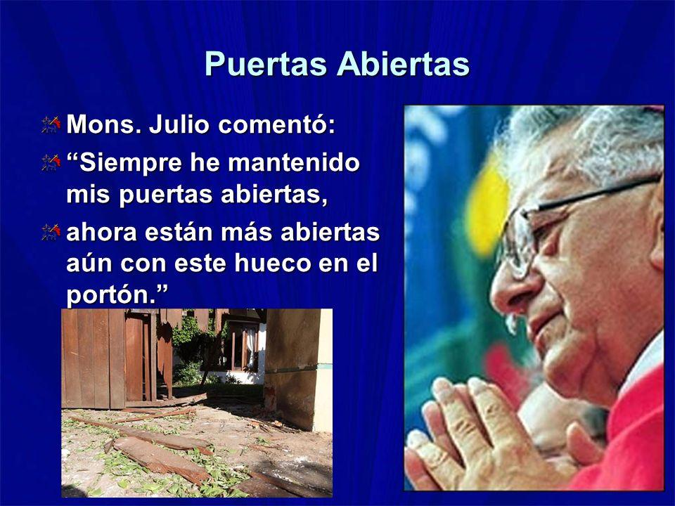 Puertas Abiertas Mons. Julio comentó: