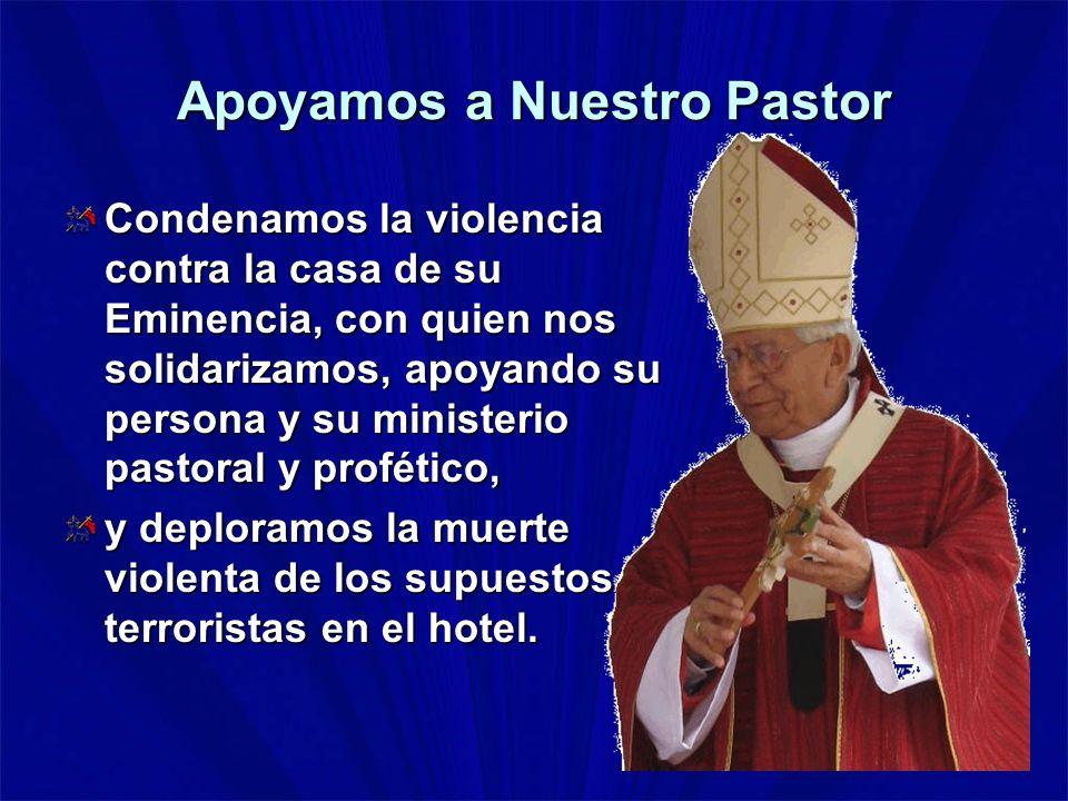 Apoyamos a Nuestro Pastor