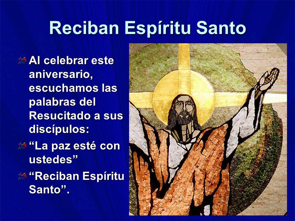 Reciban Espíritu Santo
