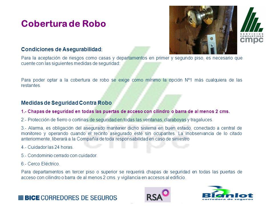 Cobertura de Robo Condiciones de Asegurabilidad: