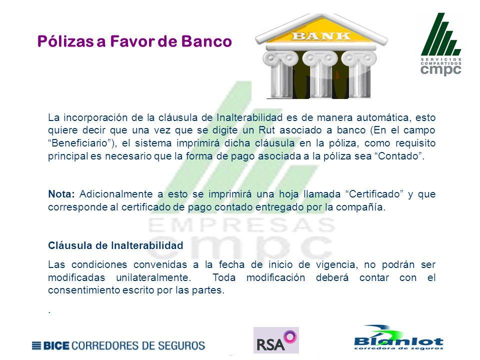 Pólizas a Favor de Banco