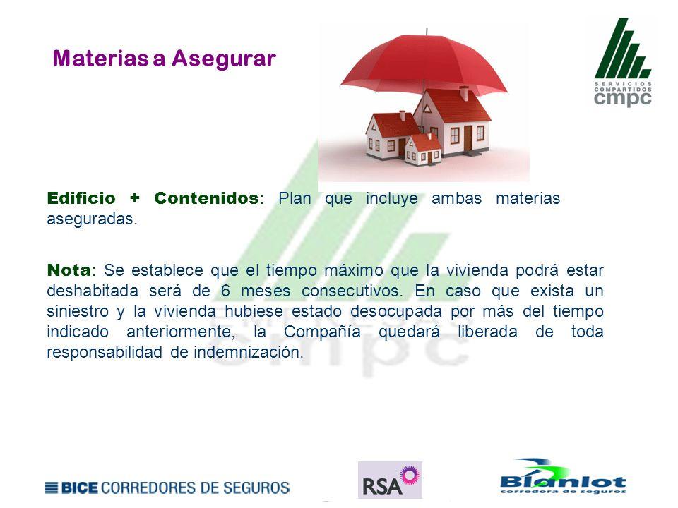 Materias a Asegurar Edificio + Contenidos: Plan que incluye ambas materias aseguradas.