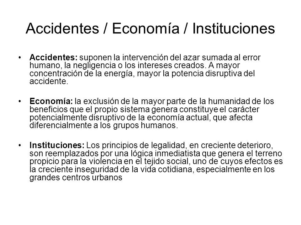 Accidentes / Economía / Instituciones