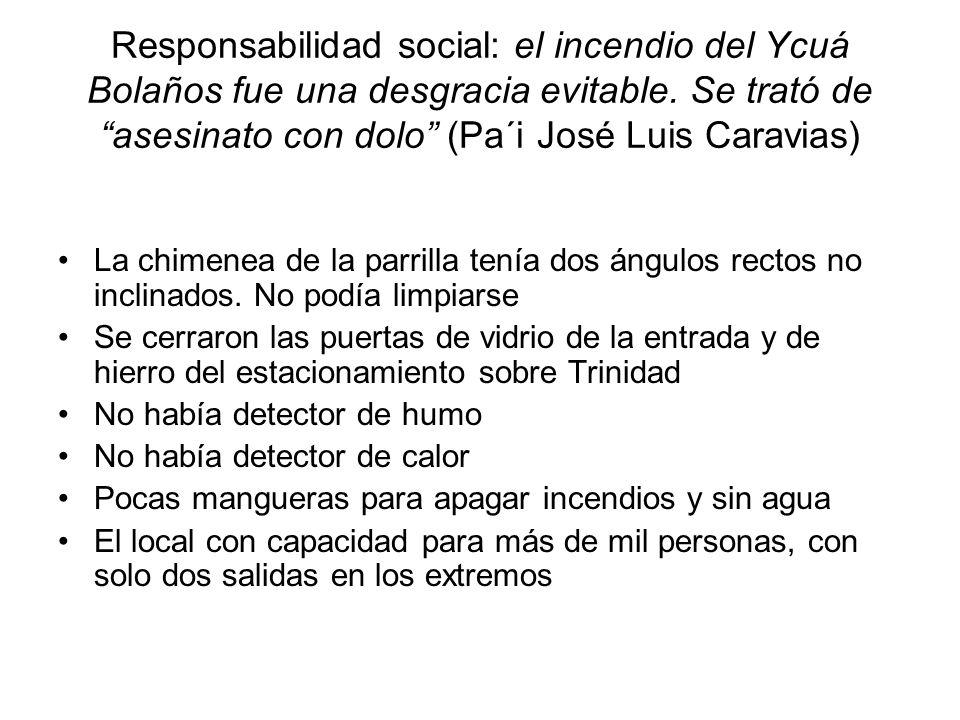 Responsabilidad social: el incendio del Ycuá Bolaños fue una desgracia evitable. Se trató de asesinato con dolo (Pa´i José Luis Caravias)