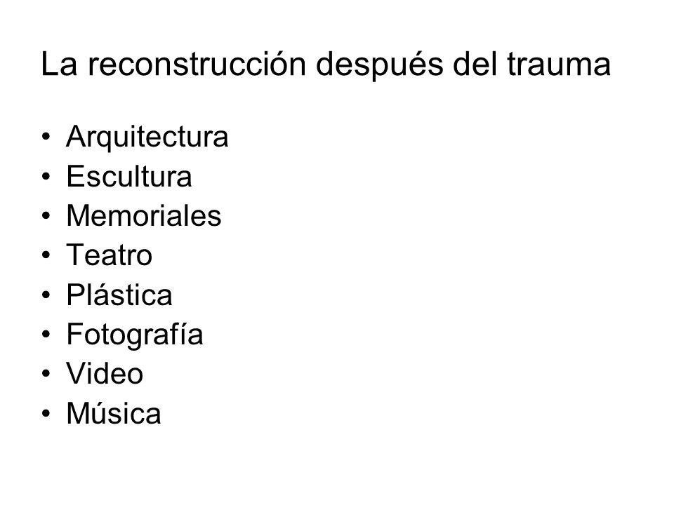 La reconstrucción después del trauma