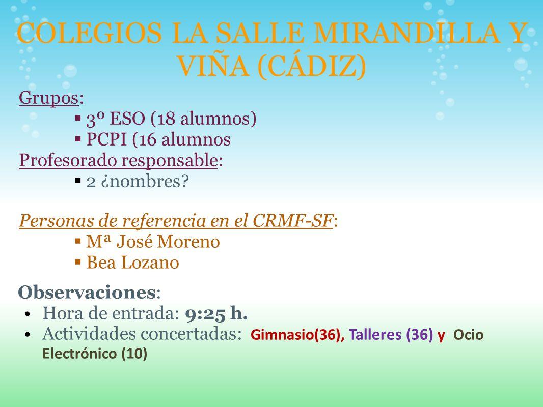 COLEGIOS LA SALLE MIRANDILLA Y VIÑA (CÁDIZ)