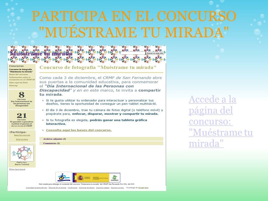 PARTICIPA EN EL CONCURSO MUÉSTRAME TU MIRADA