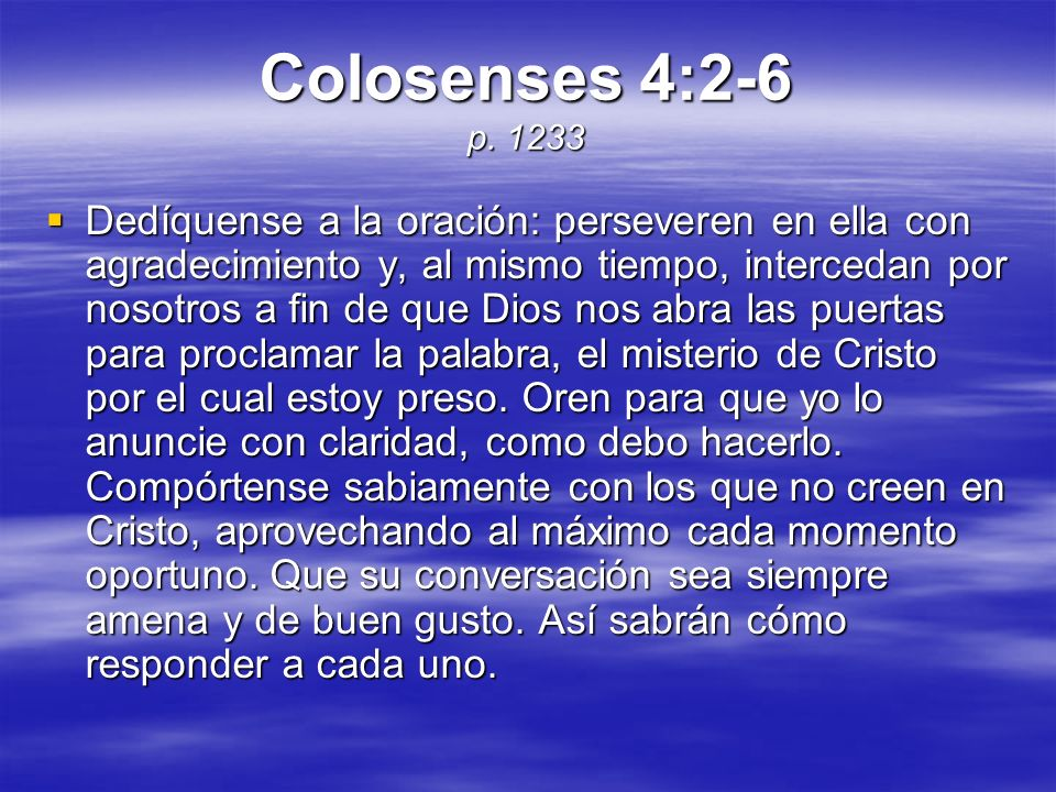 Colosenses 4:2-6 p. 1233