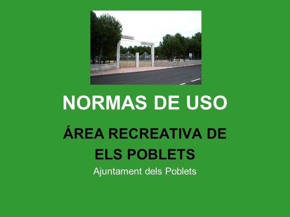 ÁREA RECREATIVA DE ELS POBLETS Ajuntament dels Poblets