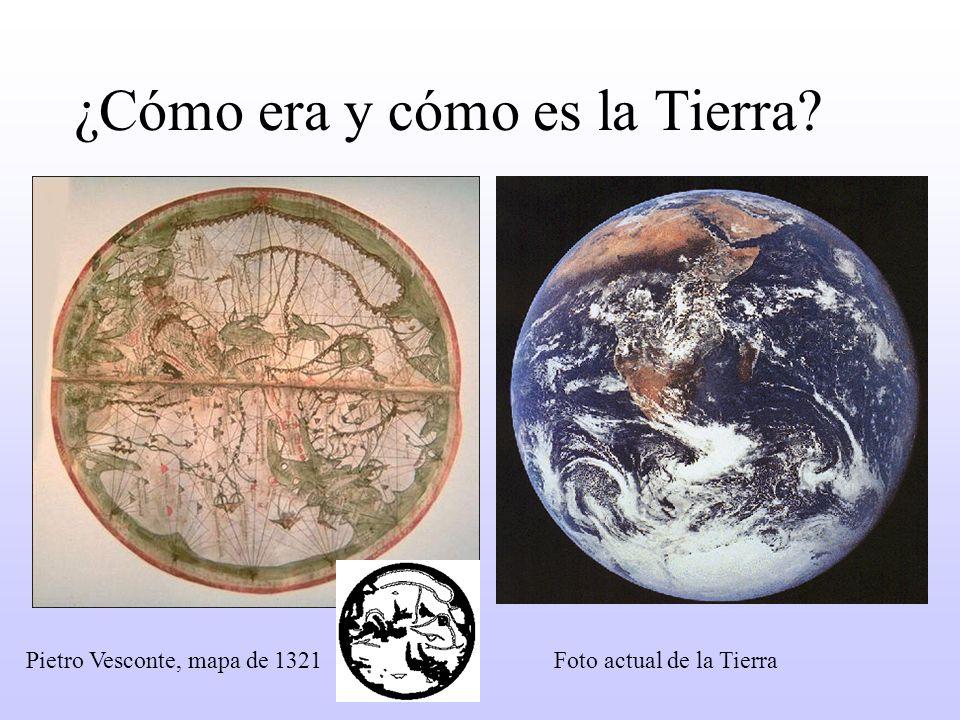 ¿Cómo era y cómo es la Tierra