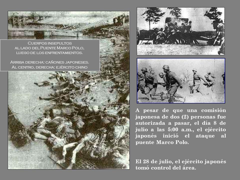 El 28 de julio, el ejército japonés tomó control del área.