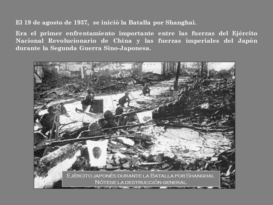 El 19 de agosto de 1937, se inició la Batalla por Shanghai.