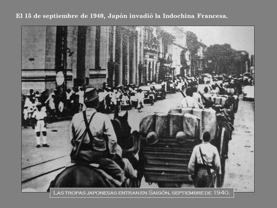 Las tropas japonesas entran en Saigón, septiembre de 1940.