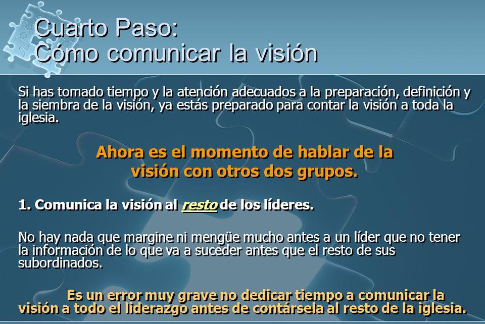 Cuarto Paso: Cómo comunicar la visión