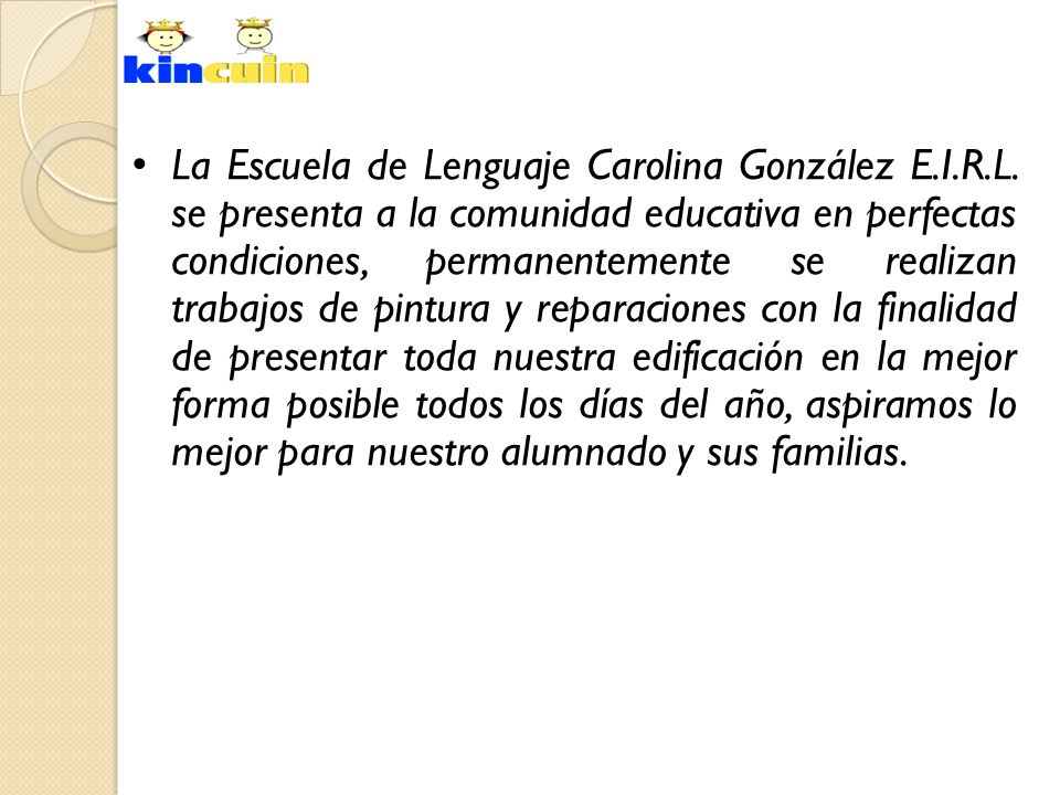 La Escuela de Lenguaje Carolina González E. I. R. L