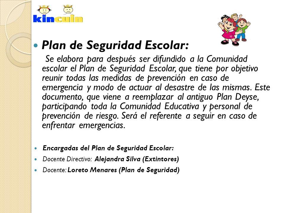 Plan de Seguridad Escolar: