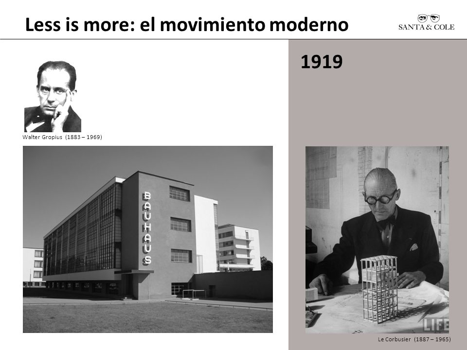 Less is more: el movimiento moderno