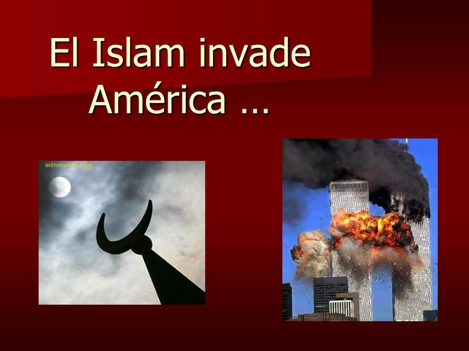 El Islam invade América …